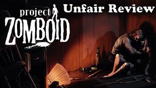 Sheepdog's Unfair Review - Project Zomboid