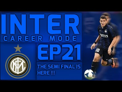 THE SEMI FINAL IS HERE !!! | FIFA 15 INTER CAREER MODE EP20