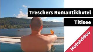 [Hotelcheck] Treschers Romantikhotel am See | Titisee | Spa und Wellness
