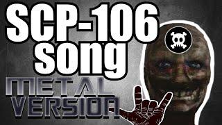 SCP-106 song (metal version)