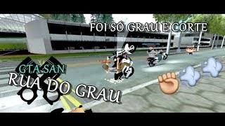 RUA DO GRAU - GTA SAN