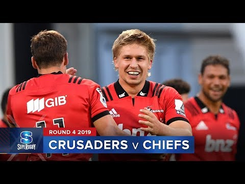 Crusaders v Chiefs | Super Rugby 2019 Rd 4 Highlights