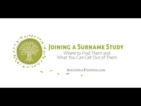 AF-070: Joining a Surname Study: Where to Find Them and What You Can Get Out of Them