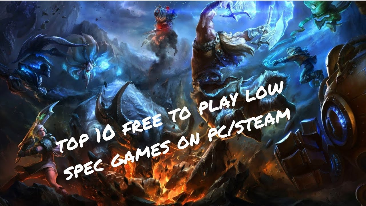 top 10 free low spec pc games