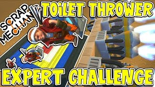 Scrap Mechanic EXPERTS - TOILET THROWER CHALLENGE! VS rEtRo_sPexX - [#3] | Gameplay