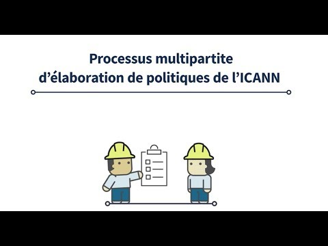 ICANN's Multistakeholder Policy Development Process | French