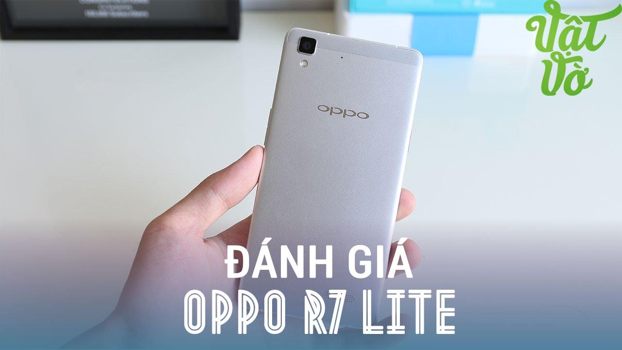 Vật Vờ| Đánh giá chi tiết OPPO R7 Lite: thiết kế tuyệt vời, camera tốt