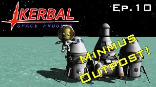 First Outpost On Minmus! - Kerbal Space Program Ep.10
