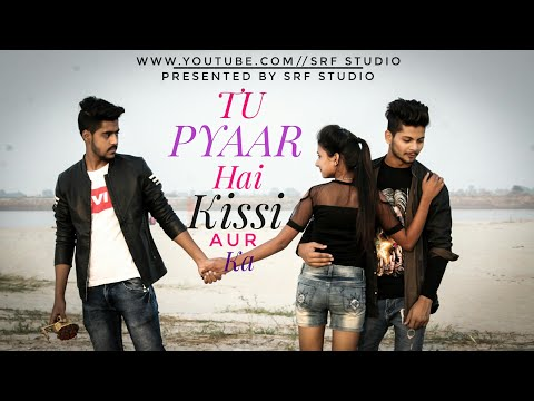 Tu Pyar Hai Kissi Aur Ka | Full Video | Love Story | Sanaya | Shareef King Zeeshan | Fahad Fahim