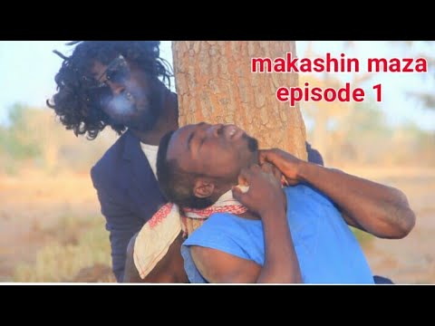 Download Makashin maza episode 1 _Adam a zango fance movie