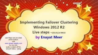 Implementing Fail-over clustering  using Windows Server 2012R2 - 20412d M10