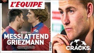 """MESSI espera a GRIEZMANN"": L'Équipe   ¿Quién llegaría al ATLETI?   De Ligt DUDA"