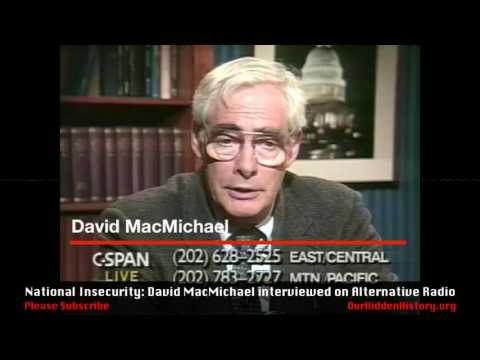 National Insecurity: David MacMichael