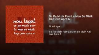 Se Pa Mizik Paw La Men Se Mizik Kap Jwe Apre A