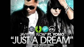 Nelly Ft Yomo Javy The Flow Just A Dream Official Spanish Remix