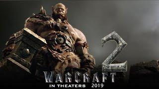 Warcraft 2 Movie