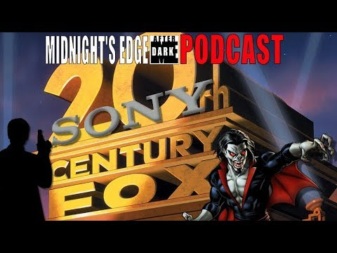 Sony and Comcast Verizon after Fox Morbius Movie Midnight's Edge AD Podcast