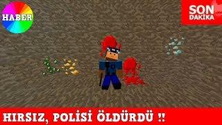 HIRSIZ VS POLİS #70 - Hırsız, Polisi Öldürdü (Minecraft)