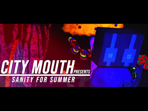 """City Mouth - """"Sanity for Summer"""" Video"""