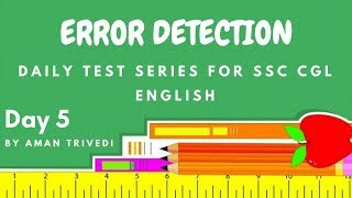 Error Detection For SSC CGL and CHSL English Daily Test Series - Error Detection Day 5