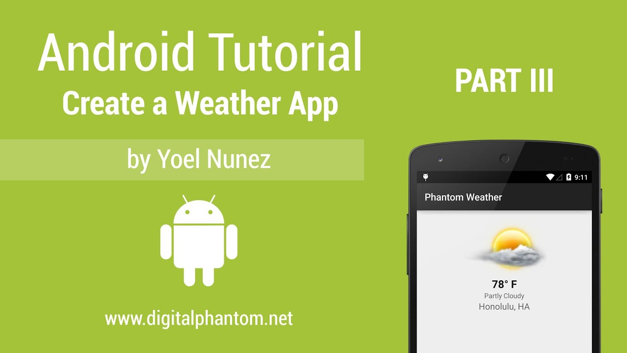 android tutorial create a weather app with yahoo weather api part 3 of 3