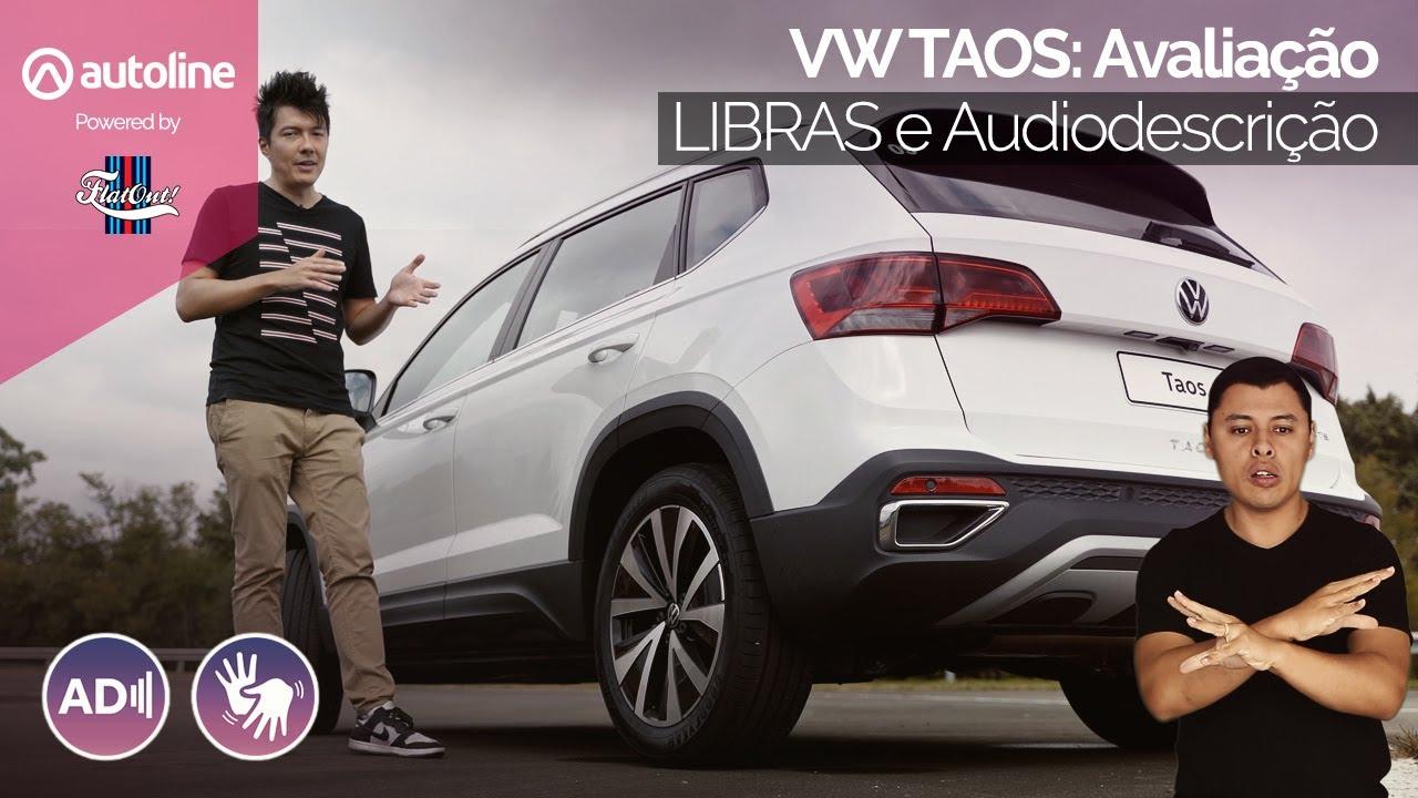[Libras e Audiodescrição] Avaliação VW Taos   Conteúdo Acessível Autoline