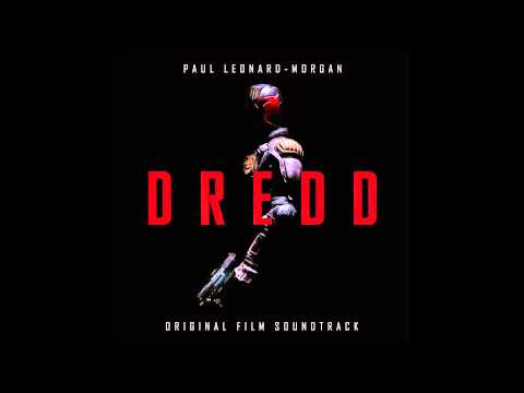 Dredd OST 14 Order in the Chaos Extended