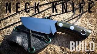 Knifemaking: Neck knife and kydex sheath