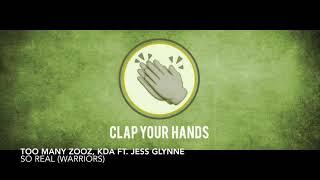 Too Many Zooz vs. KDA ft. Jess Glynne - So Real (Warriors)