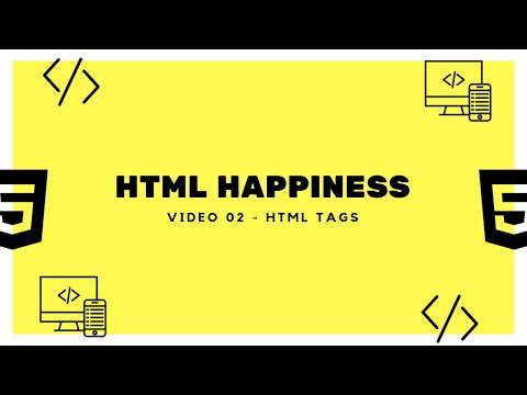 HTML Tags, Images & Anchors  - HTML Happiness Series Video 02