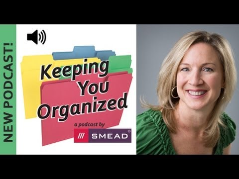 Home Organization - Keeping You Organized Podcast Episode 008