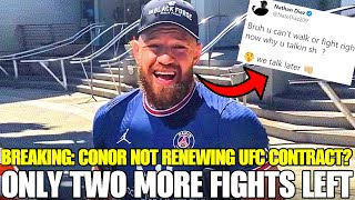 Conor McGregor only got two more UFC fights left, Nate Diaz reacts