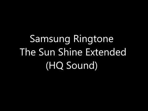 Samsung Ringtone the Sun Shine Extended HQ