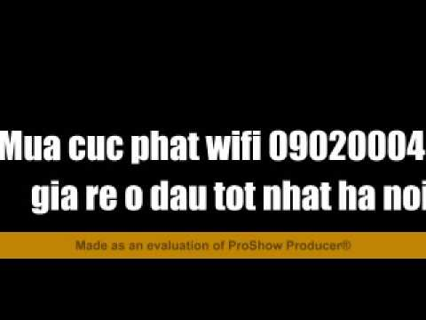 Mua cuc phat wifi 0902000499 gia re o dau tot nhat ha noi