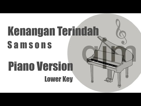 Kenangan Terindah Samsons Karaoke Piano Lower Key