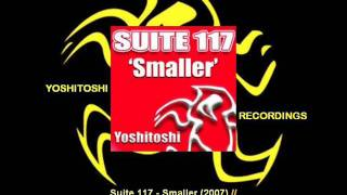 Suite 117 - Smaller (Flash Brothers Remix) [YR129.3]