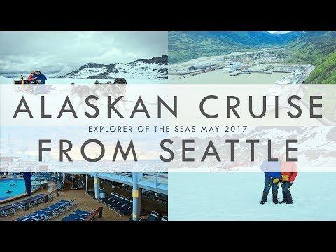 ALASKAN CRUISE + SEATTLE + EXPLORER OF THE SEAS