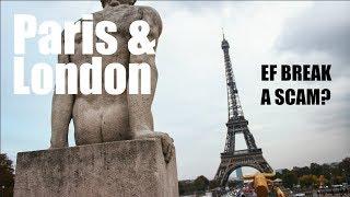 Paris & London Escape | Honest EF Break Review