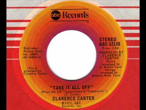 CLARENCE CARTER  Take it all off  70s XO Soul