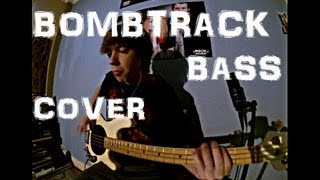 ♦ Rage Against The Machine - Bombtrack [Bass Cover]