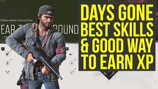 Days Gone Best Skills YOU WANT TO GET & Good Way To Earn XP (Days Gone Tips And Tricks)