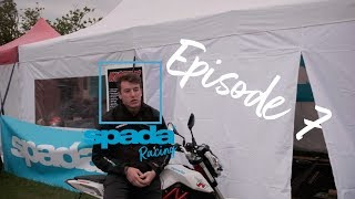 Team Spada Racing EP.7: