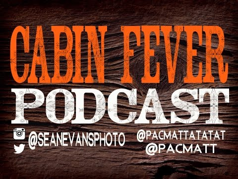 Cabin Fever Podcast Episode 36: Beer what is it good for? Absolutely Everything!
