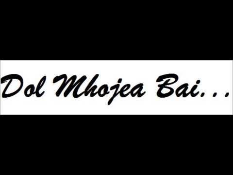 Dol Mhojea Bai