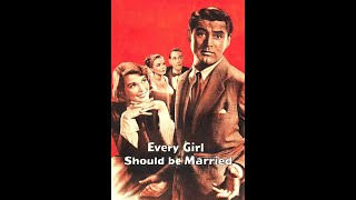 Every Girl Should Be Married (1948) Trailer
