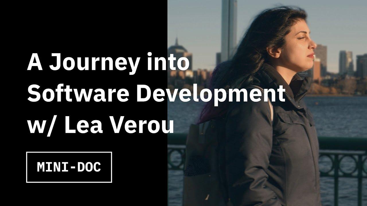 A Journey into Software Development w/ Lea Verou