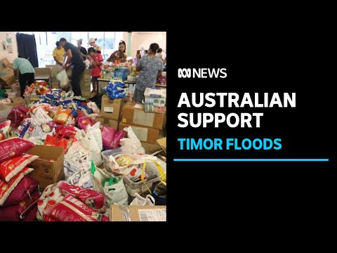 Floods and landslides in Timor-Leste prompt 'overwhelming' response from Darwin community | ABC News