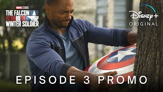 The Falcon And The Winter Soldier | Episode 3 Promo | Disney+