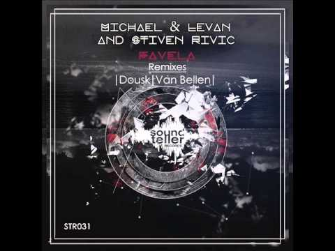 Michael & Levan and Stiven Rivic - Favela (Van Bellen Remix) - Soundteller Records