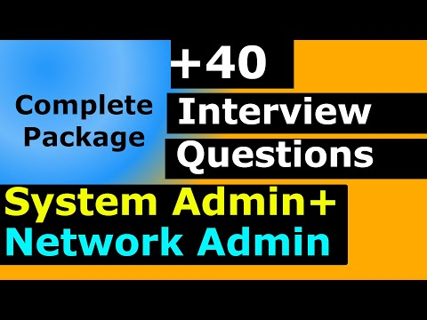 TOP SYSTEM ADMINISTRATOR AND NETWORK ADMINISTRATOR INTERVIEW QUESTIONS AND ANSWERS COMPLETE PACKAGE